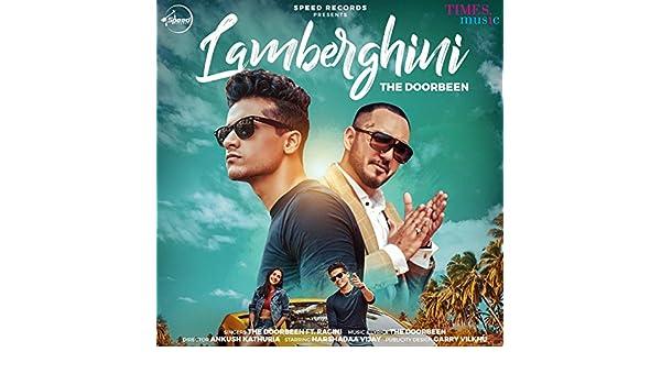 Lamberghini By The Doorbeen On Amazon Music Amazon Com