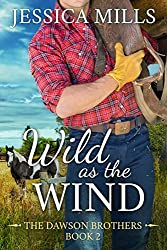 Wild as the Wind: A Country Dirt Road Romance (The Dawson Brothers Book 2)