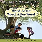 Word After Word After Word | Patricia MacLachlan