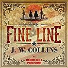 The Fine Line Hörbuch von J. W. Collins Gesprochen von: Philip Benoit