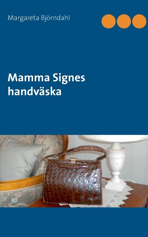 Mamma Signes Handvaska (Swedish Edition)