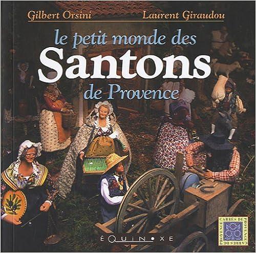 PETIT MONDE DES SANTONS DE PROVENCE