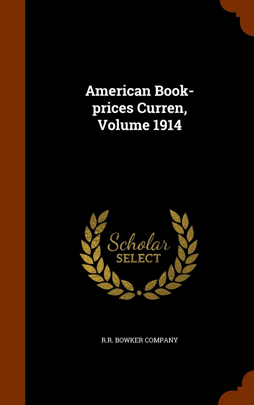 American Book-prices Curren, Volume 1914 ebook