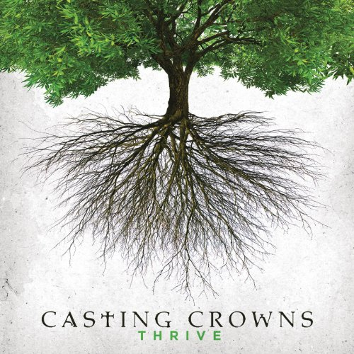 Thrive (Casting Crowns Songs)