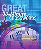 img - for Great 30-Minute Crosswords book / textbook / text book