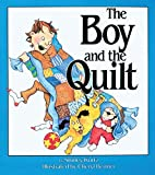 img - for The Boy and the Quilt by Shirley Kurtz (2001-11-25) book / textbook / text book