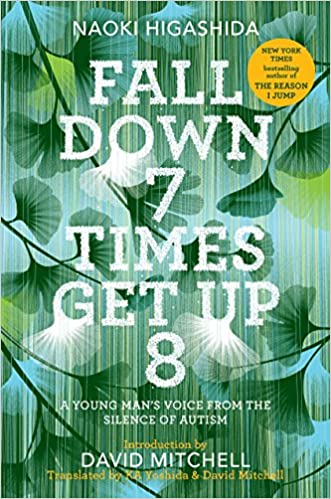 Getting Grasp On Autism >> Fall Down 7 Times Get Up 8 A Young Man S Voice From The Silence Of