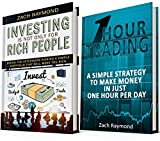Investing For Beginners: The Ultimate Investing Bundle - Investing Is Not Only For Rich People & One Hour Trading (Finance Business Money Investing Decision Making Stock and Forex Trading)