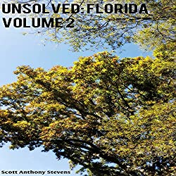 Unsolved: Florida, Volume 2