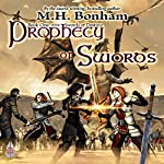 Prophecy of Swords | M.H. Bonham