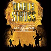 The Annihilation Score: A Laundry Files Novel | Charles Stross