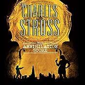 The Annihilation Score: A Laundry Files Novel | Charles Stross