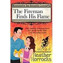 The Fireman Finds His Flame: Moonchuckle Bay Romantic Comedy #4
