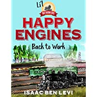 Happy Engines Back at Work Li'l Great Railroad Series 1 Isaac ben Levi & Daniela Lucia (Kindle Edition) for Free