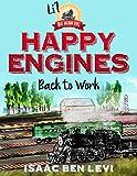 Happy Engines Back at Work (Li'l Great Railroad Series Book 1)