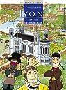L'histoire de Lyon en BD, Tome 3 : De la Révolution à nos jours par Bouchard