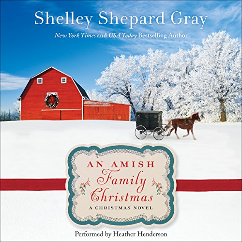 An Amish Family Christmas: A Charmed Amish Life Christmas Novel Audiobook [Free Download by Trial] thumbnail