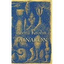 Tainaron: Postia toisesta kaupungista (Finnish Edition)