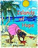 Islands of Hope, Kiki Latimer, 1584325585