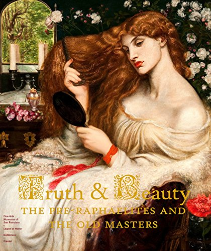 Truth and Beauty: The Pre-Raphaelites and the Old Masters
