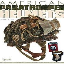 Amer Paratrooper Helmets: Mediterranean & European Theater of Operations