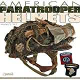 img - for American Paratrooper Helmets book / textbook / text book