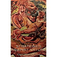 Strategies Against Nature