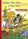 La Révolution française, Tome 2 : Colas, les rois, c'est fini ! par Solet