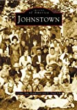 img - for Johnstown (PA) (Images of America) book / textbook / text book