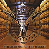 Straight Out of the Barrel