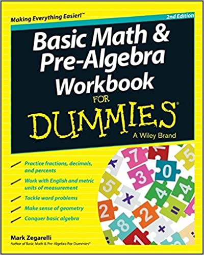 Basic Math and Pre-Algebra Workbook For Dummies (For Dummies