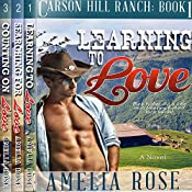 Carson Hill Ranch Box Set: Carson Hill Ranch, Books 1 - 3) | Amelia Rose