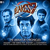 Blake's 7 - The Liberator Chronicles Volume 1 | Simon Guerrier, Nigel Fairs, Peter Anghelides