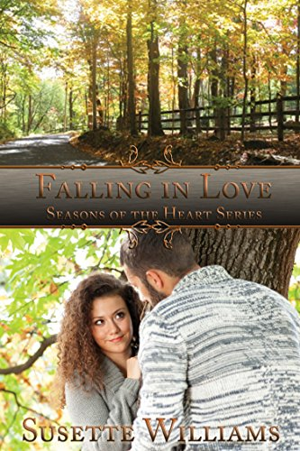 Book: Falling in Love (Seasons of the Heart) by Susette Williams