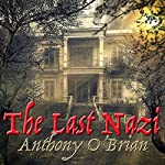 The Last Nazi | Anthony O'Brian