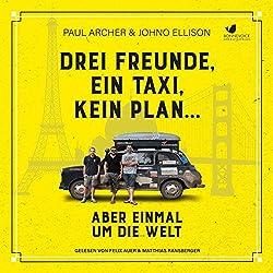 Drei Freunde, ein Taxi, kein Plan...