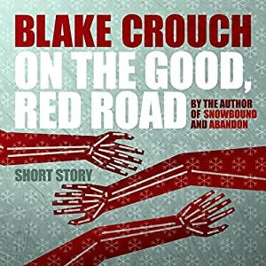 On the Good, Red Road Audiobook