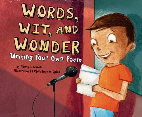 Writer Box (Words, Wit, and Wonder: Writing Your Own Poem (Writer's Toolbox))