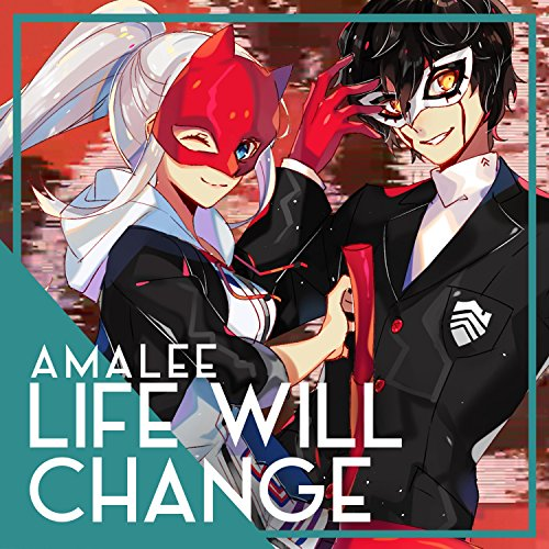 Life Will Change (Persona 5) By AmaLee On Amazon Music
