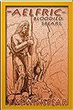 Aelfric - Bloodied Spears (Aelfric Saga Book 1)