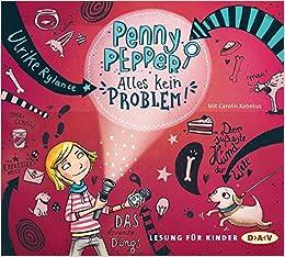 Penny Pepper 01: Alles kein Problem!: Lesung mit Carolin