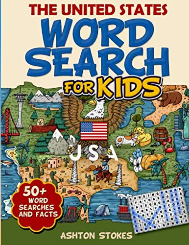 (The United States Word Search For Kids: 50 +  word searches and facts)