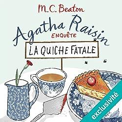 La quiche fatale (Agatha Raisin enquête 1)