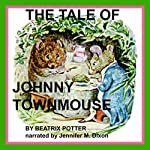The Tale of Johnny Town-Mouse | Beatrix Potter