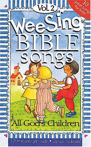 All God's Children (Wee Sing Bible Song Cassettes #2)