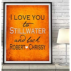 """I Love You to Stillwater and Back"" Oklahoma ART PRINT, Customized & Personalized UNFRAMED, Wedding gift, Valentines day gift, Christmas gift, Graduation gift, All Sizes"