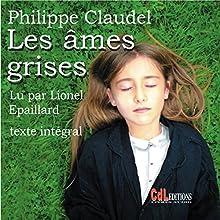 Les âmes grises | Livre audio Auteur(s) : Philippe Claudel Narrateur(s) : Lionel Épaillard