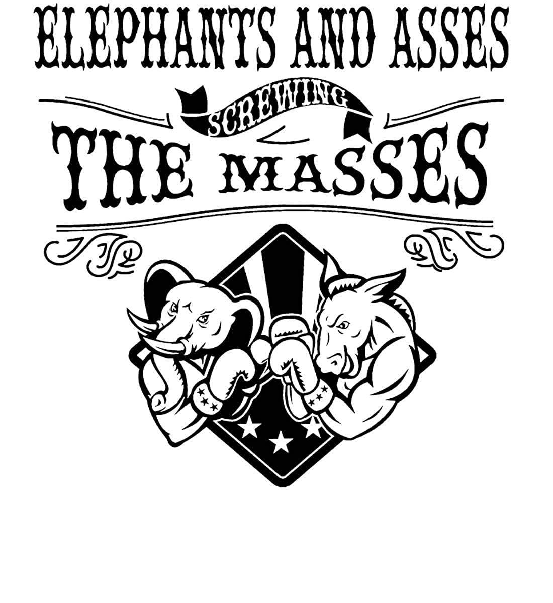Sons Of Liberty Elephants and assess screwing The Masses Long Sleeve Shirt
