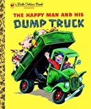 img - for The Happy Man and His Dump Truck (Little Golden Book) book / textbook / text book