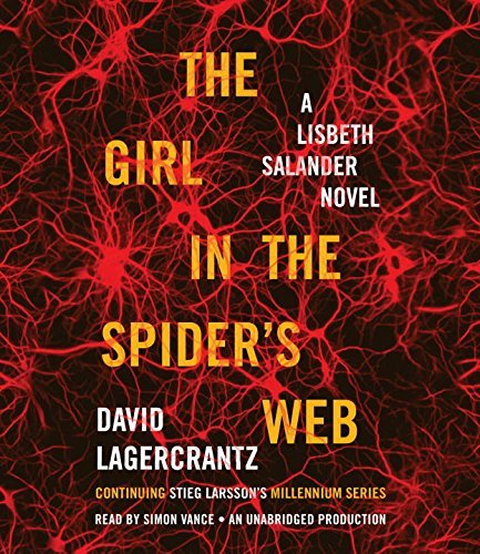 Book cover from The Girl in the Spiders Web: A Lisbeth Salander novel, continuing Stieg Larssons Millennium Series by David Lagercrantz (2015-09-01) by David Lagercrantz